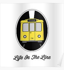 Berlin U-Bahn Train - Life on the Line - Poster