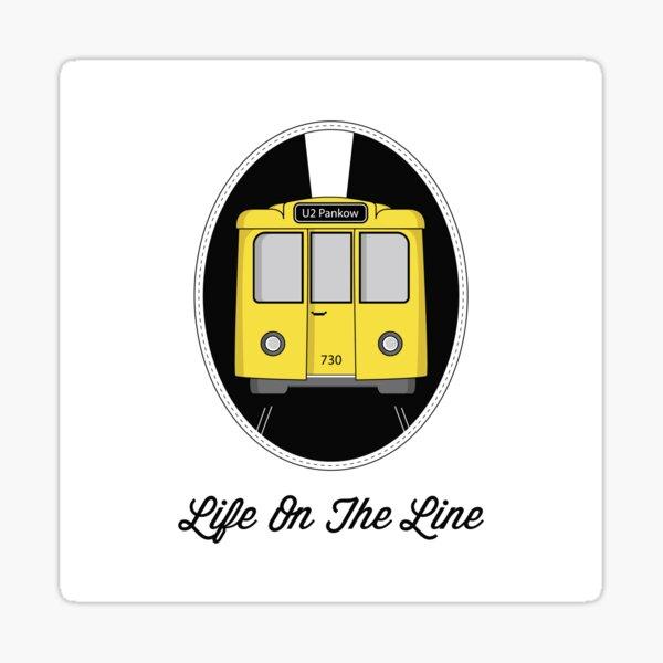 Berlin U-Bahn Train - Life on the Line - Sticker