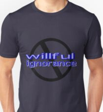 Ban Willful Ignorance (blue) T-Shirt