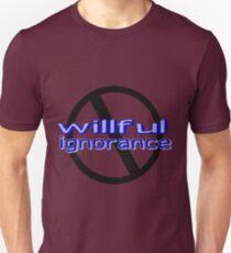 Ban Willful Ignorance (blue) Unisex T-Shirt