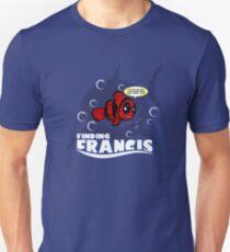 Finding Francis BN T-Shirt