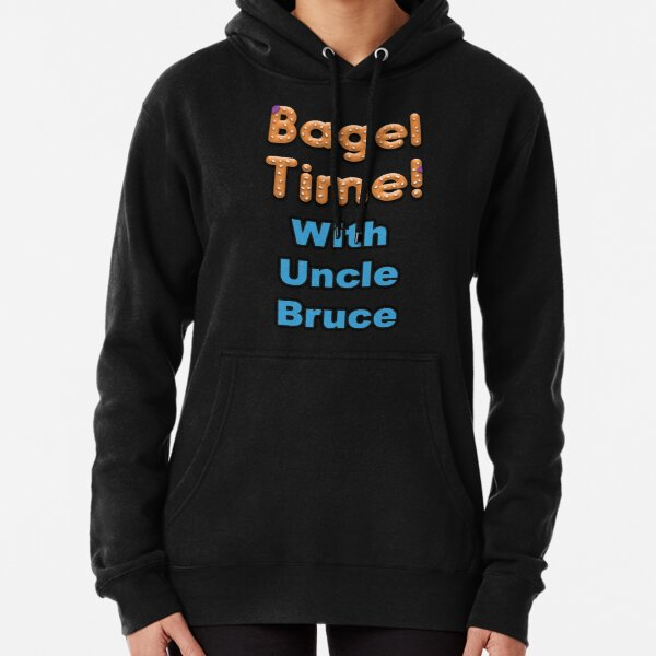 Bagel Time With Uncle Bruce with the transparent background Pullover Hoodie
