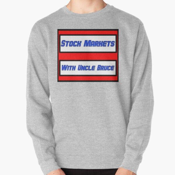 Stock Markets With Bruce logo Pullover Sweatshirt