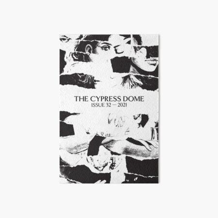 The Cypress Dome Issue 32 - B&W Art Board Print
