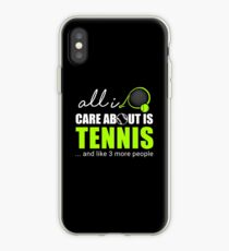 ALL I CARE ABOUT IS TENNIS iPhone Case