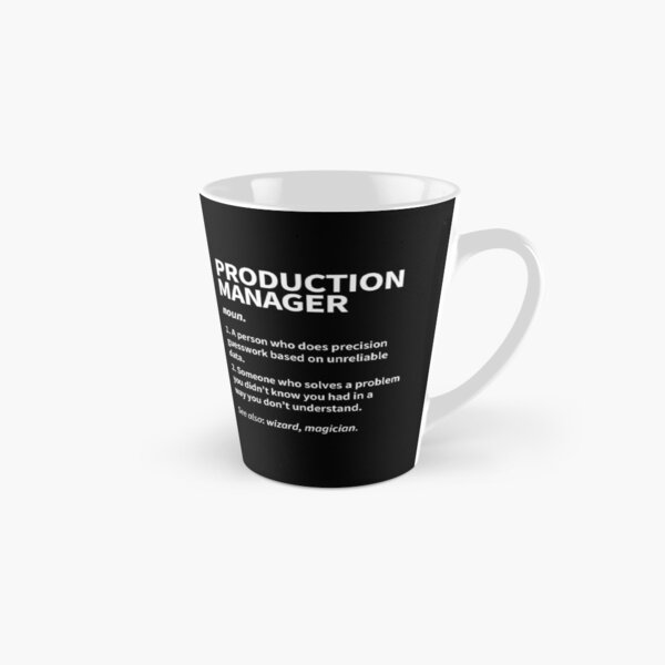 Production Manager - Funny Dictionary Definition  Tall Mug