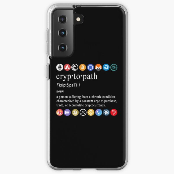 Funny Bitcoin Crypto Meme Hodling Cryptopath Cryptocurrency Crypto Clothes Clothing Shirt Cryptocurrency Merchandise Gift For Him Gift for Her Ethereum Dogecoin Vechain Cardano ADA Cardano Crypto Samsung Galaxy Soft Case