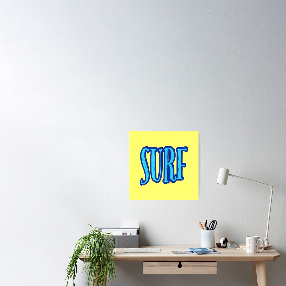 Blue and Yellow Surf Typography  Poster