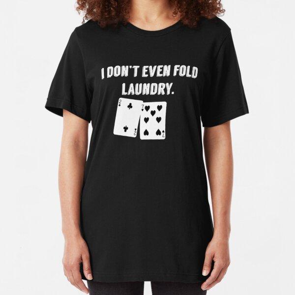 Toddler Boys Girls Kids Cute Tops Funny Poker I Dont Even Fold My Laundry Print Short Sleeve Fashion Black T Shirt Blouse
