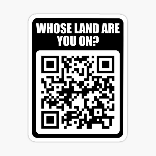 Whose Land Are You On? Sticker