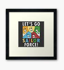 Let's Go Sailor Force Framed Print