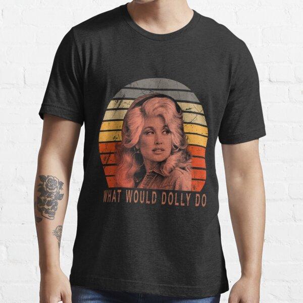 Dolly Parton Que Dolly T-Shirt Vintage T-shirt Essential T-Shirt