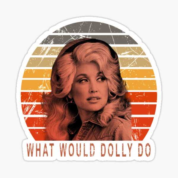 Dolly Parton Que Dolly T-Shirt Vintage T-shirt Sticker