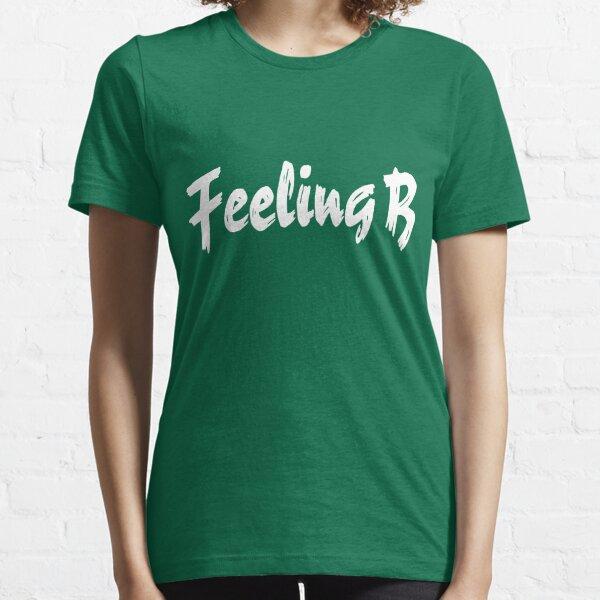 Feeling B Essential T-Shirt