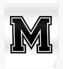 """Letter """"M""""  - Varsity / Collegiate Font - Black Print Poster"""