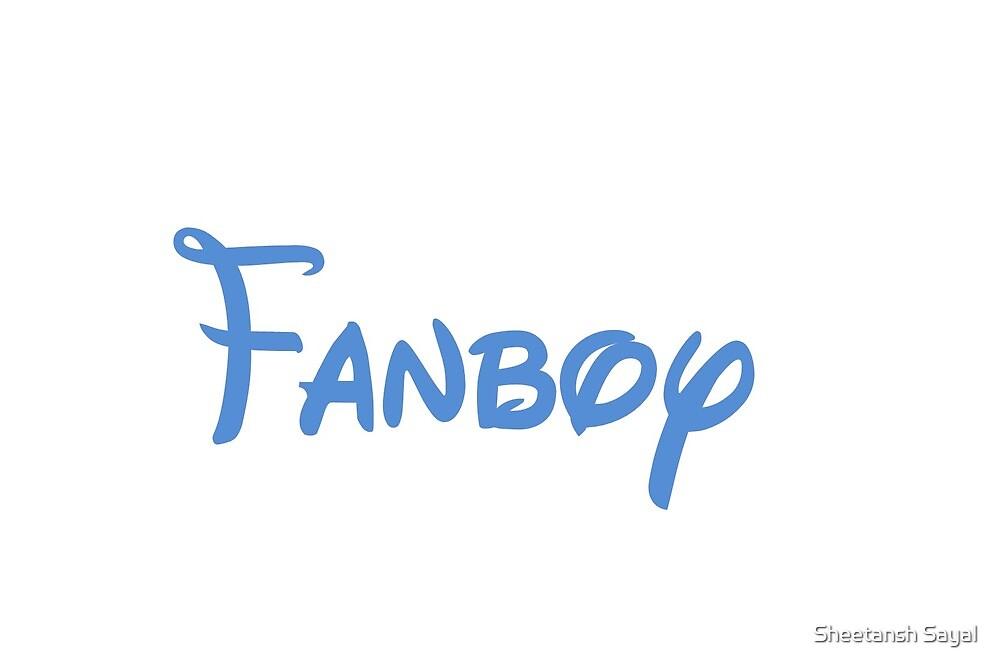 fanboy by Sheetansh Sayal