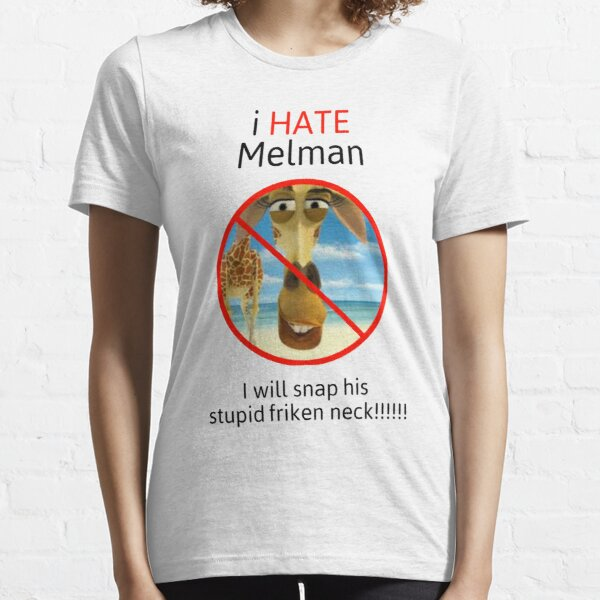 I Hate melman T-Shirts Gift For Fans, For Men and Women Essential T-Shirt