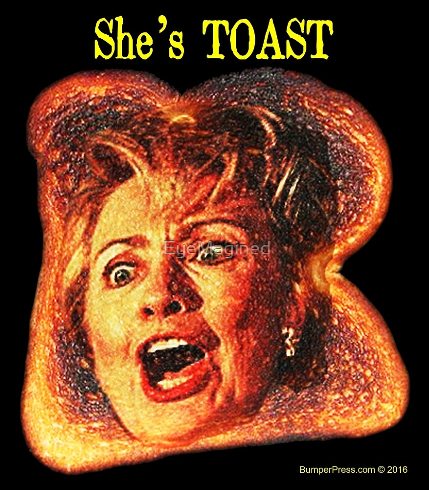 She's Toast by EyeMagined