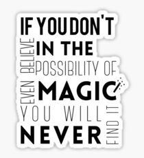 If you don't believe in the possibility of magic...  Sticker