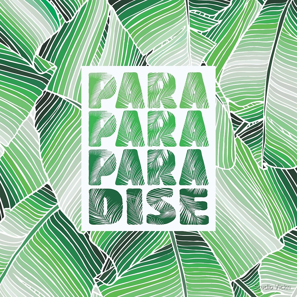 Paradise by studioVII