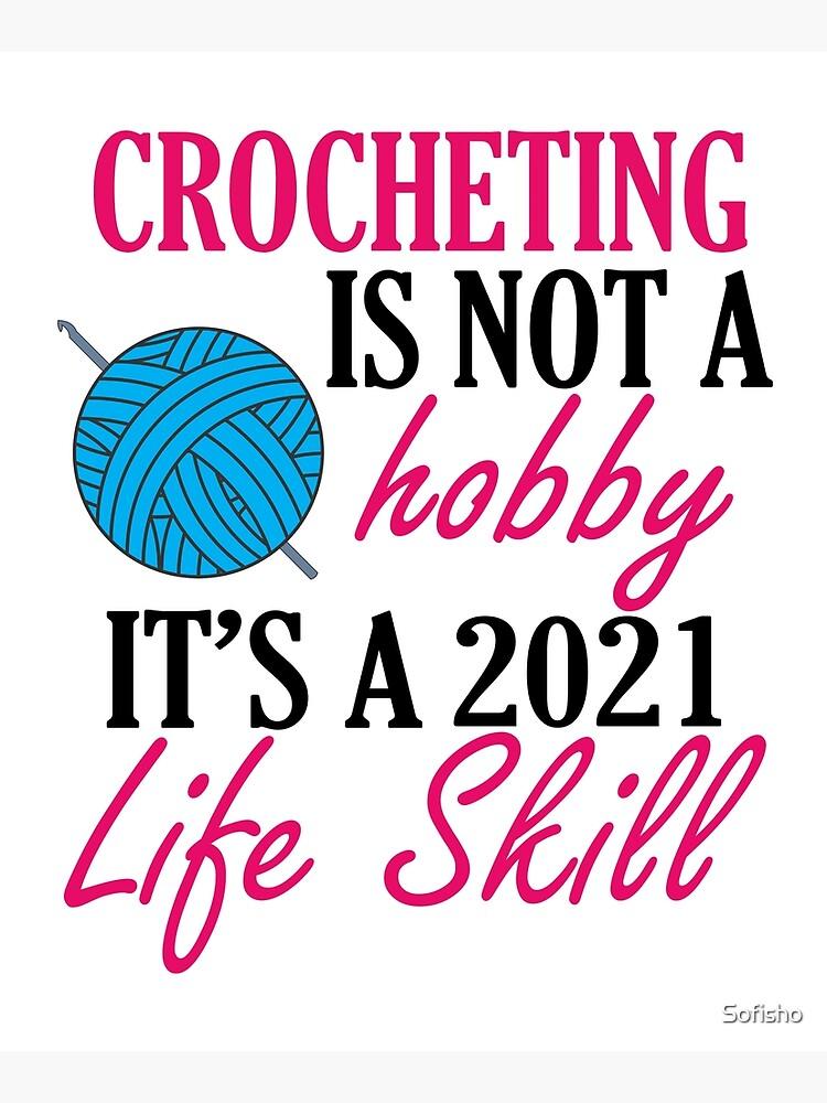 crocheting lover funny gift idea i like hobby by Sofisho