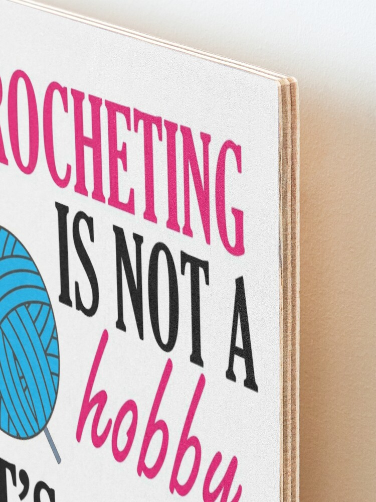 Alternate view of crocheting lover funny gift idea i like hobby Mounted Print