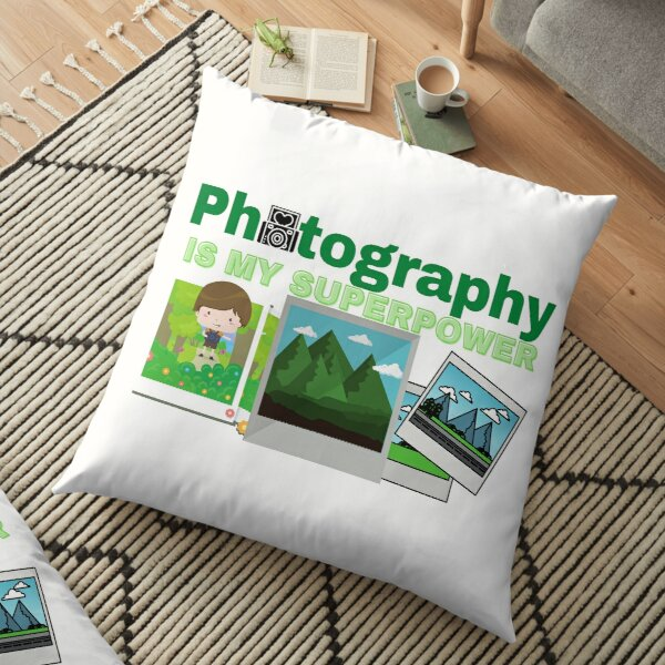 Photography is my Superpower Floor Pillow