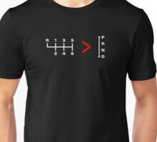 Manual Transmissions are better than Automatics Unisex T-Shirt