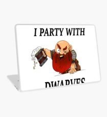 I party with dwarves Laptop Skin
