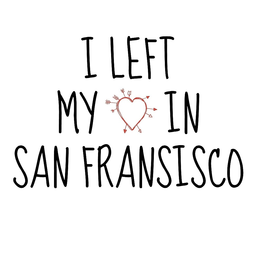 LEFT MY HEART IN SAN FRANSISCO by armonea