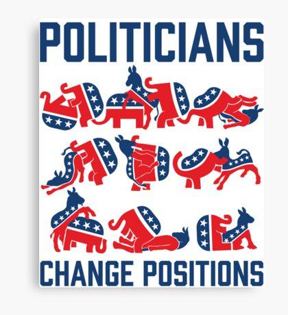 Politicians Change Positions Canvas Print
