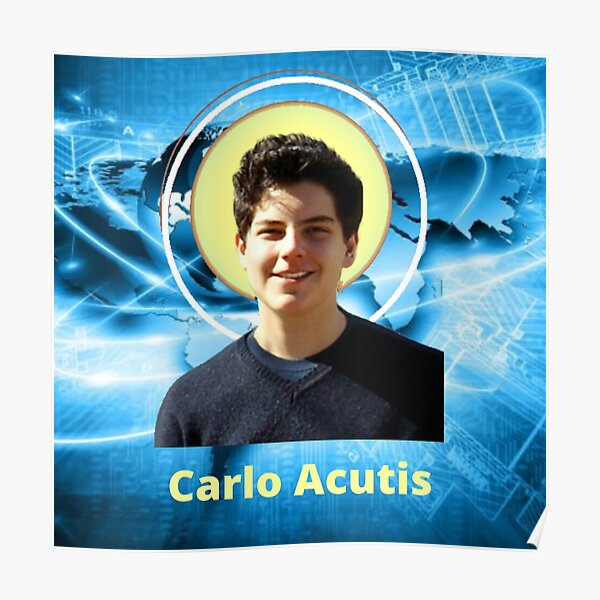 Blessed Carlo Acutis Poster
