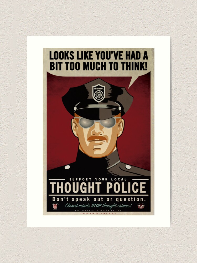 Alternate view of Too Much To Think Thought Police Art Print