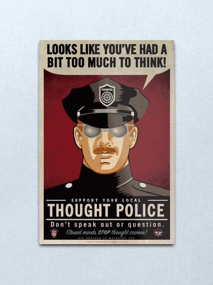 Alternate view of Too Much To Think Thought Police Metal Print