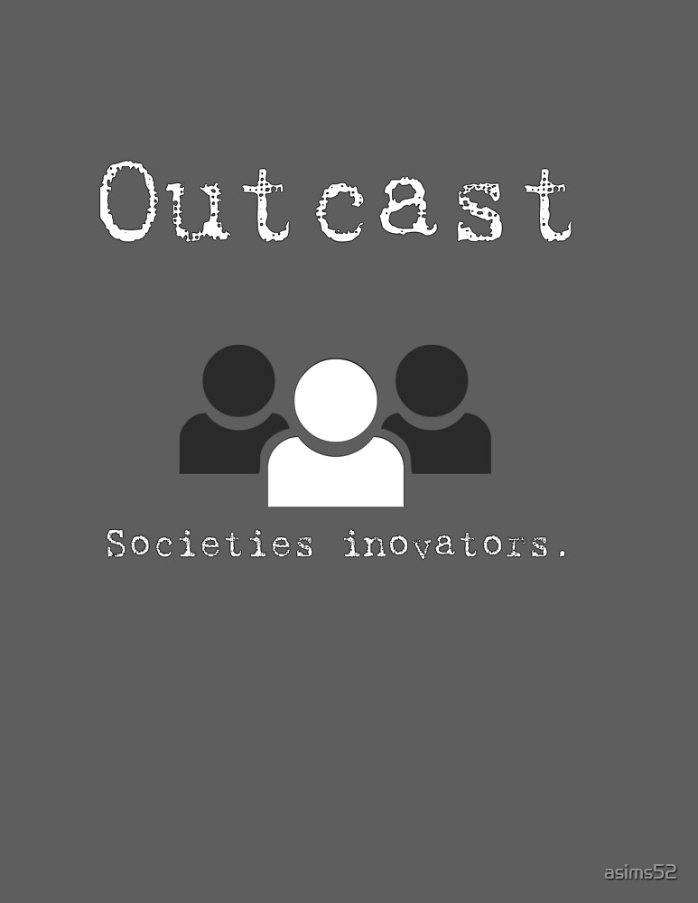 Outcast by asims52