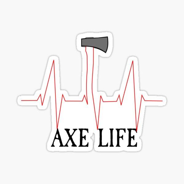 The Axe Life | The Axe Shoppe Sticker