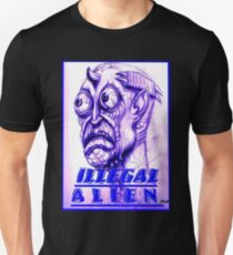 illegal alien Unisex T-Shirt