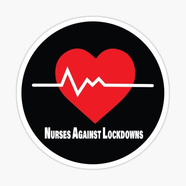 Nurses Against Lockdowns Sticker