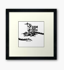 I AM the FORCE ! Framed Print