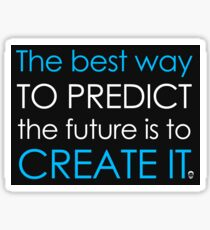 Create Your Future Sticker Sticker
