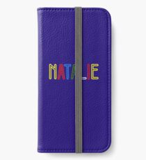Natalie - Your Personalised Merchandise iPhone Wallet/Case/Skin