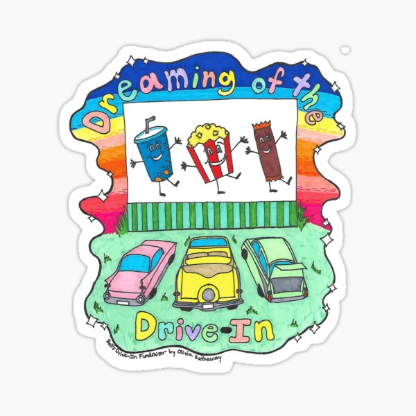 Dreaming of the Drive In Sticker