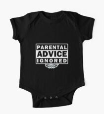 Parental Advice Ignored One Piece - Short Sleeve