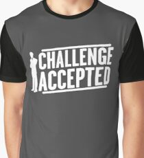 Funny BIG CHALLENGE ACCEPTED Graphic T-Shirt