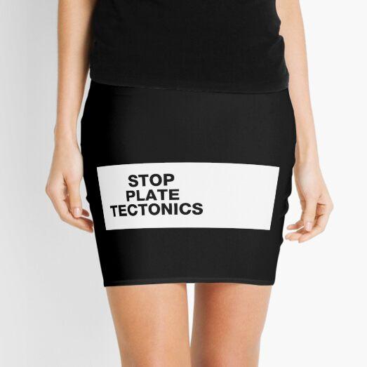 stop plate tectonics Mini Skirt