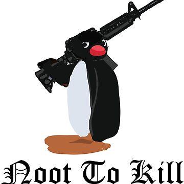 Noot To Kill by LACHROB