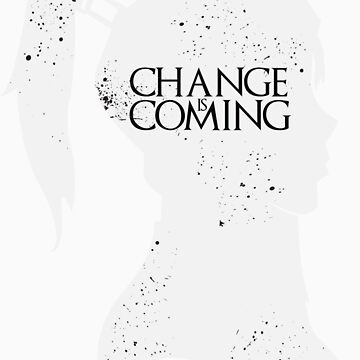 Change Is Coming by xxSliverCrownxx