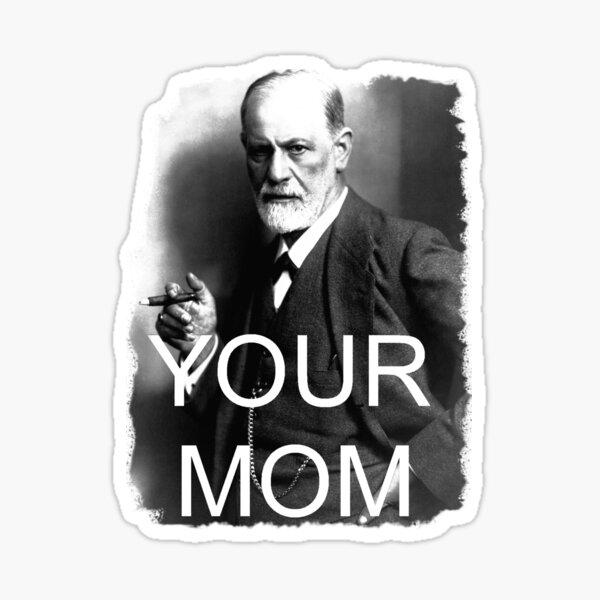 Your Mom Sticker