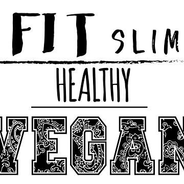 FIT SLIM HEALTHY VEGAN by MiMoCreative