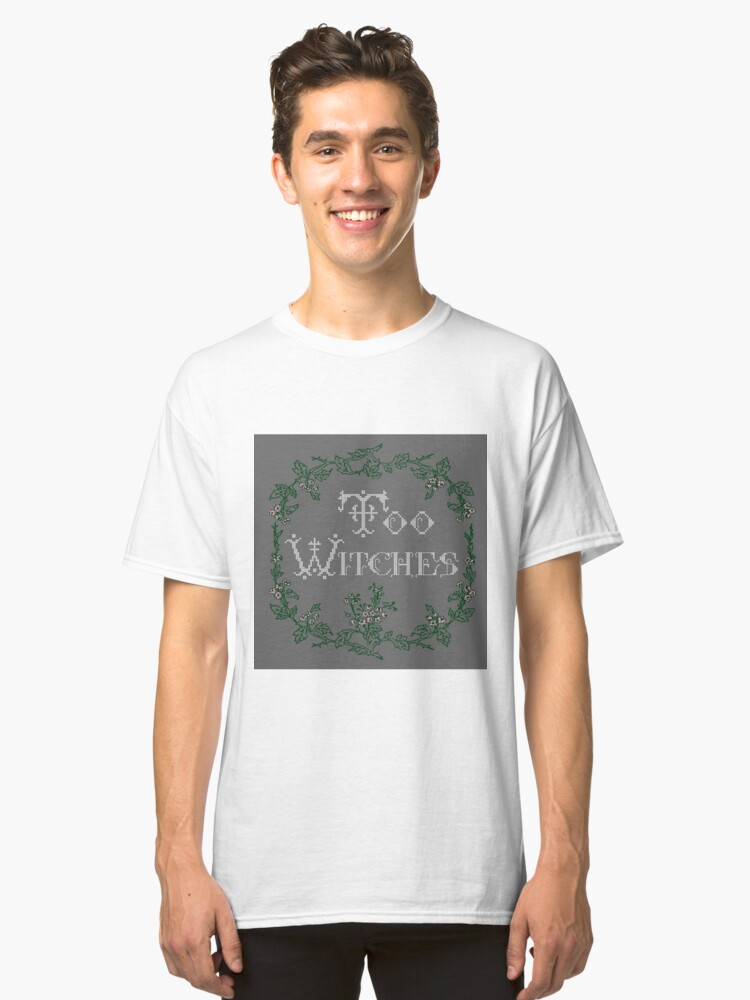 Too Witches (grey) Classic T-Shirt Front